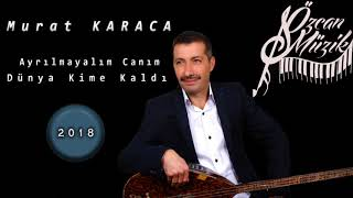 Murat KARACA - Karanfilin Moruna (Official Music)