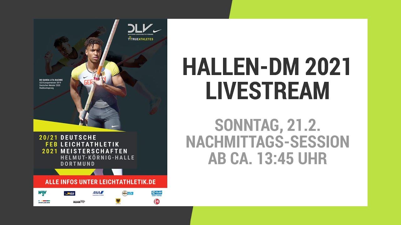 Hallen-DM 2021 Dortmund: Livestream vom Sonntag | Nachmittags-Session