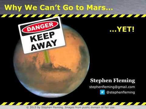 Why We Can't Go To Mars