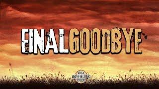 Final Goodbye | Ghost Stories, Paranormal, Supernatural, Hauntings, Horror