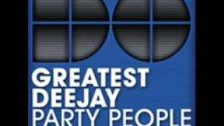 Greatest Deejay Party People (Clubmix)