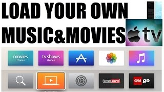Load your own music and movies on Apple TV 4th generation for offline play
