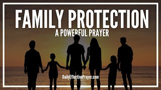 Prayer For Family Protection - Prayers To Protect Your Family thumbnail