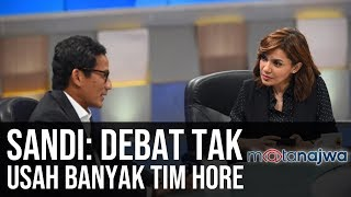 Download Video Sandi Sandiaga Uno: Debat Tak Usah Banyak Tim Hore (Part 6) | Mata Najwa MP3 3GP MP4