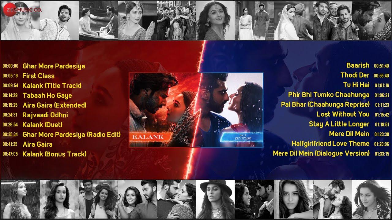 Kalank v/s Half Girlfriend | Full Album | Varun Dhawan & Alia Bhatt | Arjun Kapoor & Shraddha Kapoor