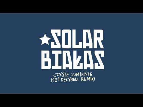 Solar/Białas - Czyste sumienie (101 Decybeli Remix)