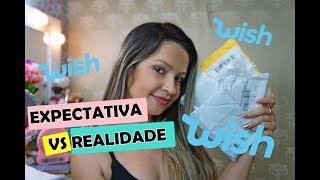 EXPECTATIVA X REALIDADE - COMPRAS DO WISH #31   Carol Domenicis