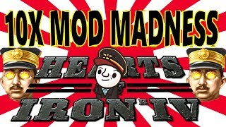 Hearts of Iron 4 - 10X MOD - Japanese Madness!!