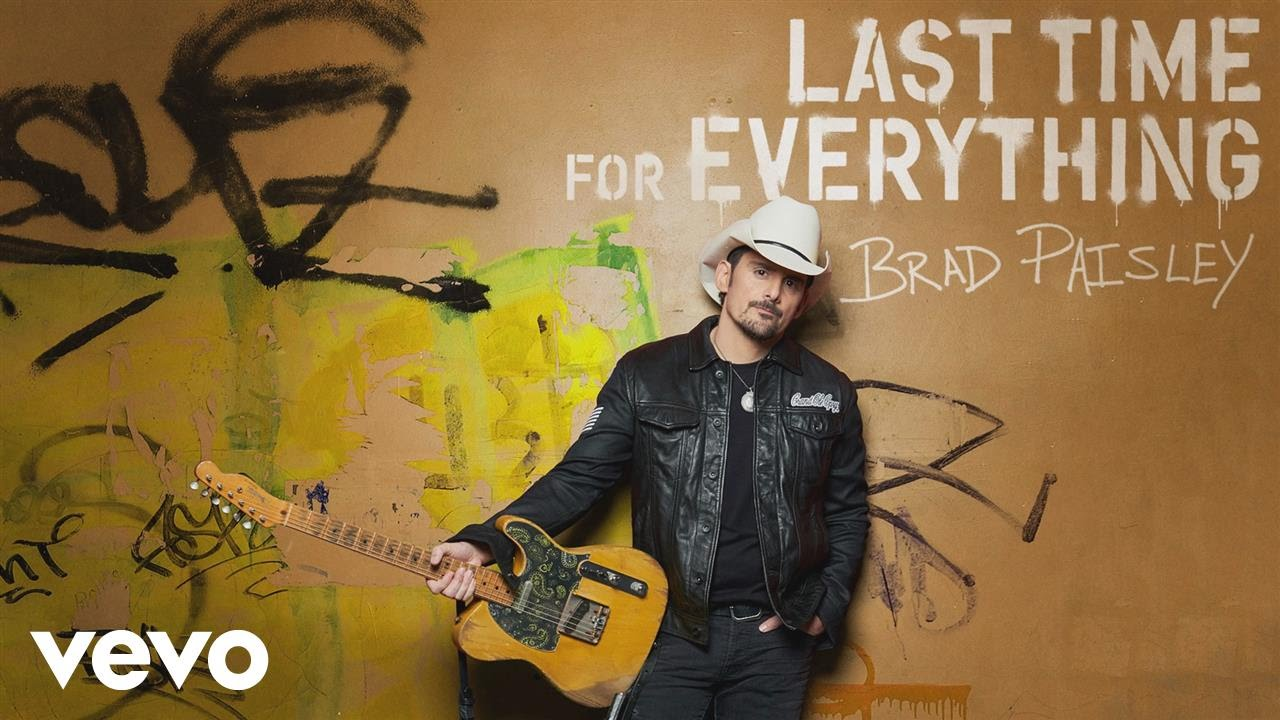 Brad Paisley - Last Time for Everything (Audio)