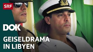Wie Libyens Diktator Muammar Gaddafi die Schweiz erpresste | Doku | SRF DOK