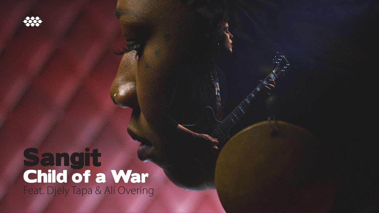 """Sangit feat. Djely Tapa & Ali Overing """"Child of a War"""" (OFFICIAL MUSIC VIDEO)"""