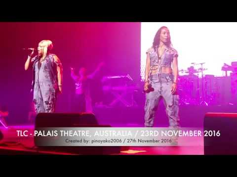 TLC PERFORMS AT PALAIS THEATRE 23-11-2016 VIDEO PART 1