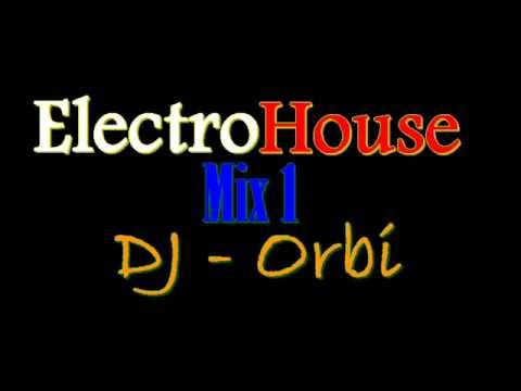 ElectroHouse  mix1 DJ-Orbi