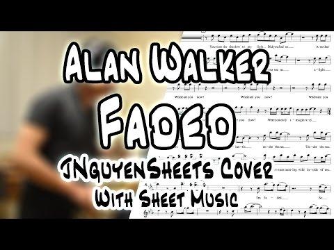 Alan Walker - Faded (JNguyenSheets Cover)