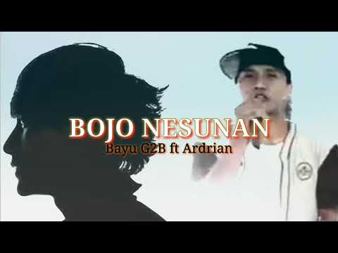 Download Ardrian Ft Bayu G2B – Bojo Nesunan Mp3 (3.4 MB)