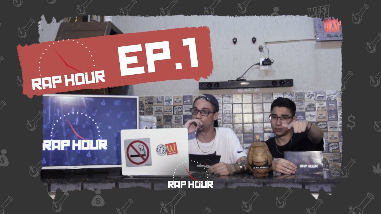 RAP HOUR ep. 1 - FELP NA GRINGA, CENSURA, NIKE 97 E BAD BOYS 3