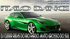 italo dance 2019  DJ Cleber Ribas do Rio Pardo Mato Grosso do Sul