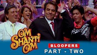 Om Shanti Om | Bloopers | Shah Rukh Khan, Deepika Padukone & Shreyas Talpade | A film by Farah Khan
