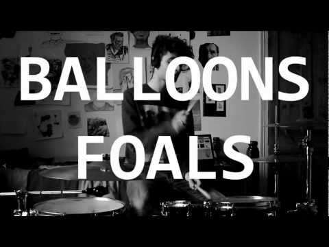 Balloons - Foals (Drum Cover + Lyrics)