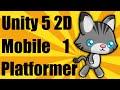 Unity 5 2d Mobile Platformer Tutorial -