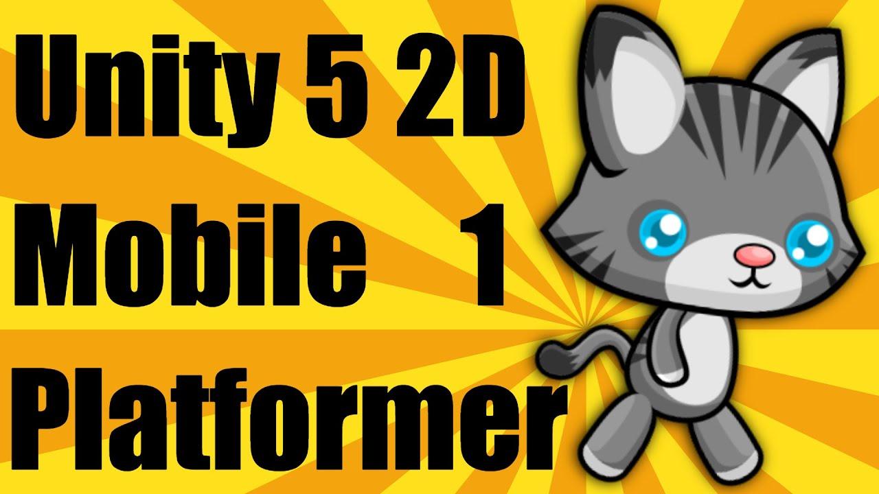 Unity 5 2d Mobile Platformer Tutorial Part 1 Youtube