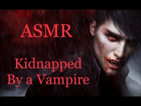 ASMR, KIDNAPPED BY A VAMPIRE, British Vampire Boyfriend Rescues You! (Roleplay) |