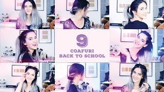 9 Coafuri pentru intoarcerea la scoala - back to school | Coafuri usoare | Extrem de simplu