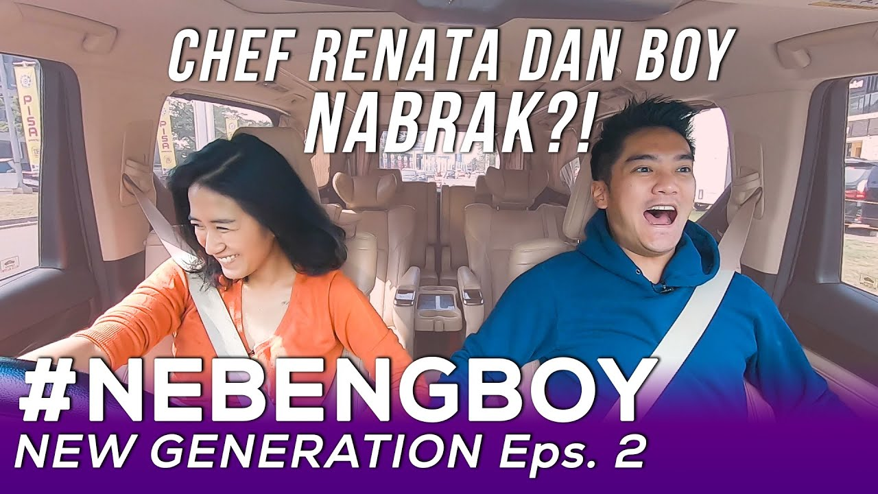 CHEF RENATA ASLINYA BEDA SAMA DI TV! #NebengBoy New Generation Eps. 2