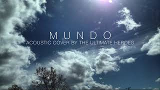 Mundo - IV Of Spades (Acoustic Cover by TUH) Bonus Track