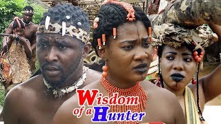 Wisdom Of A Hunter Season 2 - New Movie | 2019 Latest Nollywood Epic Movie | Latest African Movies