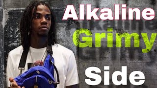 Alkaline  Grimy Side All Last Year