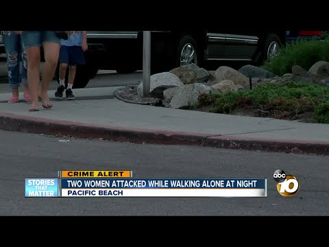 Two women attacked in Pacific beach
