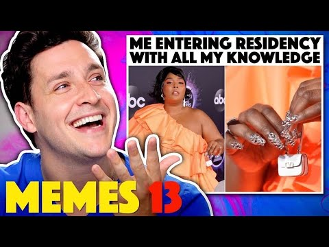Doctor Reacts To Memes That Are Actually Funny #13