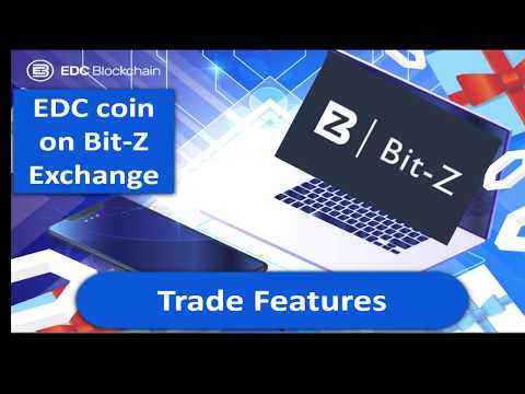 EDC Coin On Bit-Z Exchange. Features Trading.