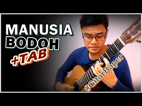 (Ada Band) Manusia Bodoh - Classical Fingerstyle Guitar Cover w/TAB