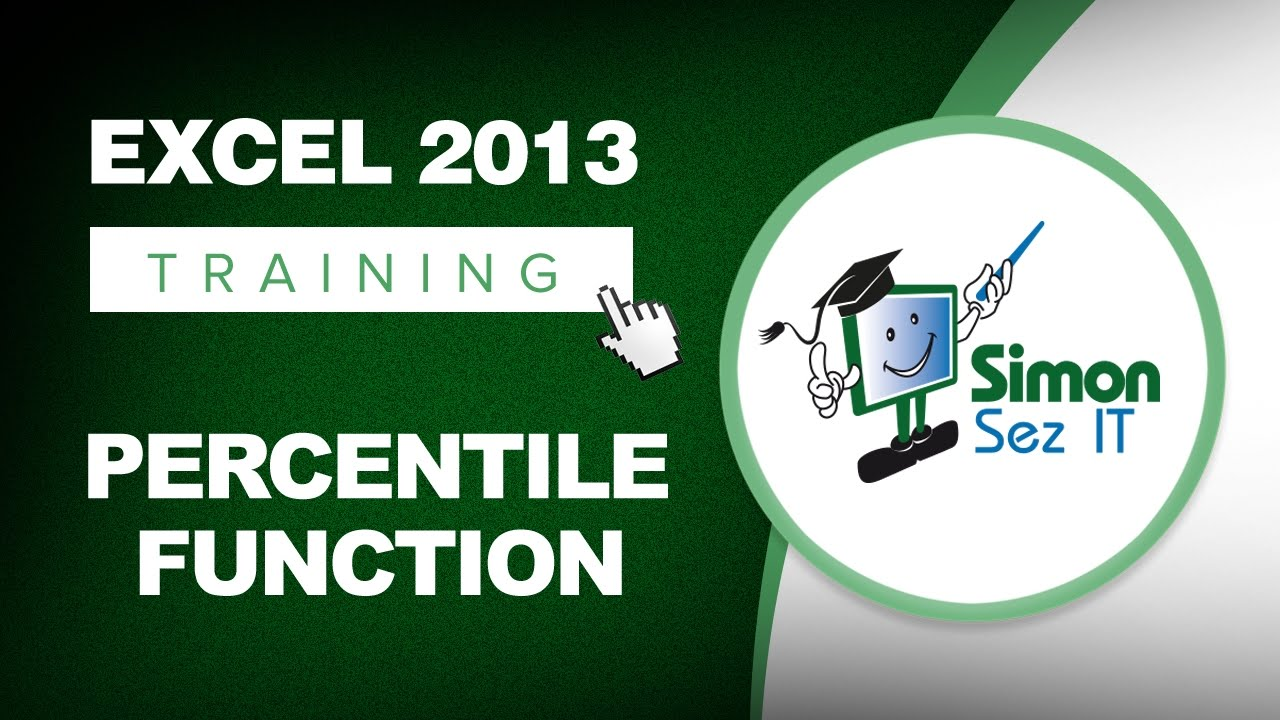 Excel 2013 Tutorial Using The Percentile Function