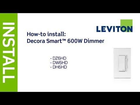 leviton presents how to install decora smart 600w dimmer dz6hd dw6hd  dh6hd