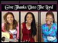 Praise Worship Music Give Thanks Unto The Lord By 3B4JOY mp3