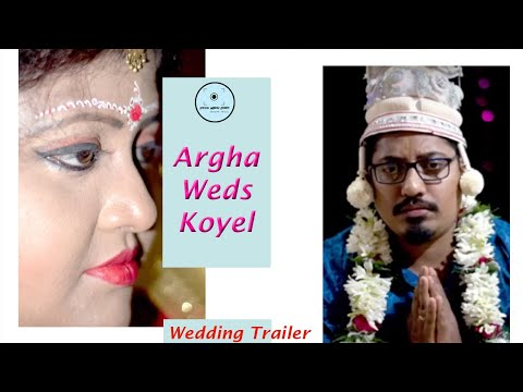 Argha Weds Koyel || Cinematic Wedding Video || Bengali Wedding.