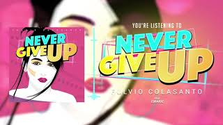 Never Give Up (Official Audio Stream)