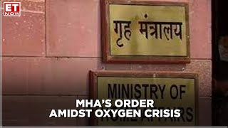 MHA issues order amidst oxygen supply shortage in the country