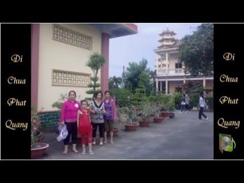 Chùa Phật Quang - Thích Chân Quang
