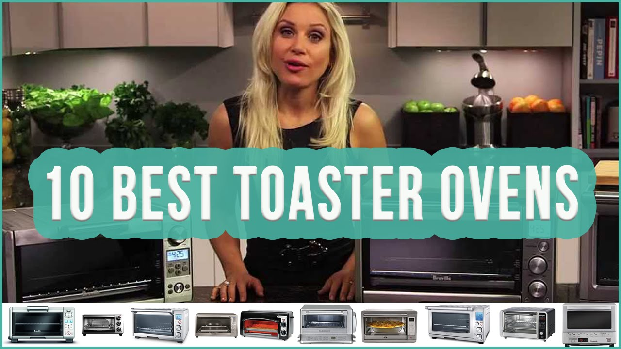 Best Toaster Oven 2016? TOP 10 Toaster Ovens | TOPLIST+ - YouTube
