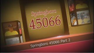 Springbroro 45066: July August 2017 Part 2