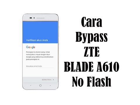 cara-bypass-zte-blade-a610-no-flash