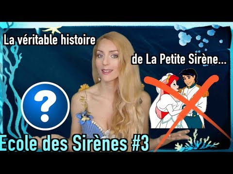 L' Ecole des Sirènes 3 - La véritable histoire de La Petite Sirène !