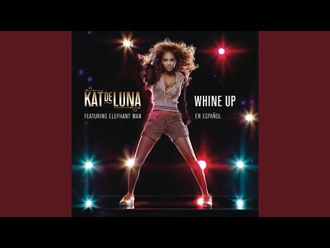 Whine Up (En Español)