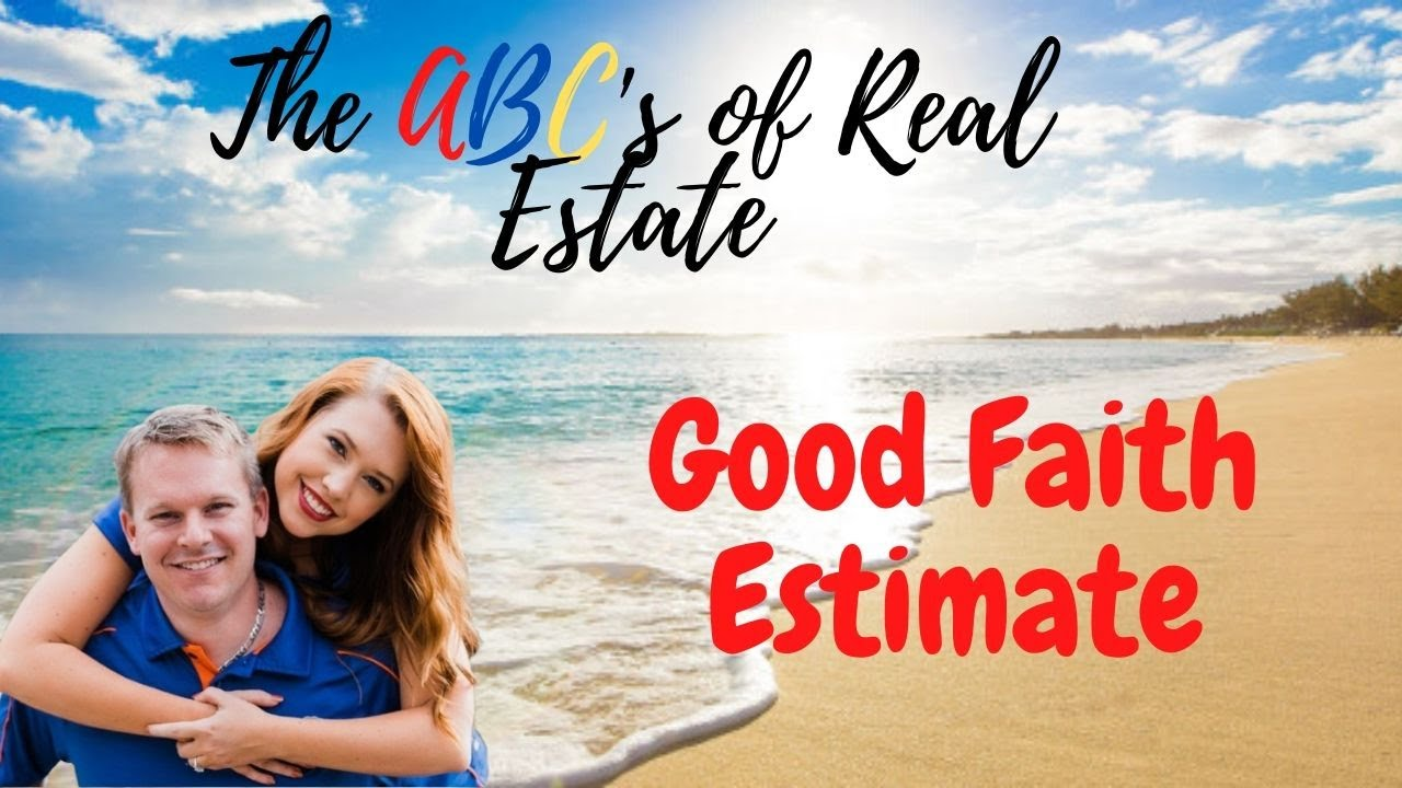 The Good Faith Estimate Proclamation