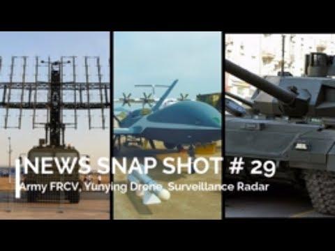 NEWS SNAP SHOT # 29 : Army FRCV, Yunying Drone, Surveillance Radar