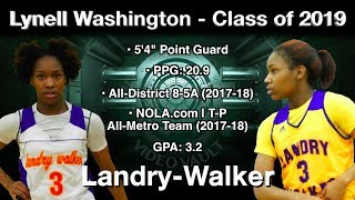 Lynell Washington vs. East St. John (Playoffs) & Chalmette - Landry-Walker 2019 PG